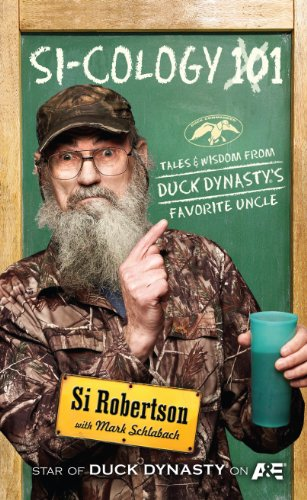 9781594154836: SI-COLOGY 1: Tales and Wisdom from Duck Dynasty's Famous Uncle