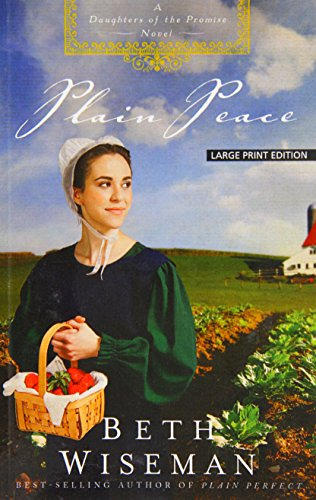 Plain Peace (A Daughters of the Promise: Thorndike Press Large Print Christian Fiction): Wiseman, ...