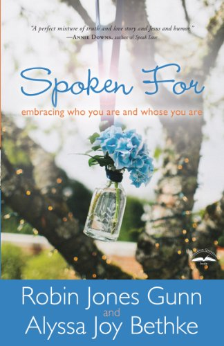 9781594155024: Spoken For: Embracing Who You Are and Whose You Are