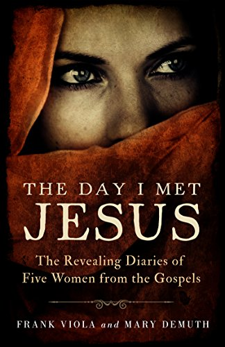 9781594155246: The Day I Met Jesus: The Revealing Diaries of Five Women from the Gospels