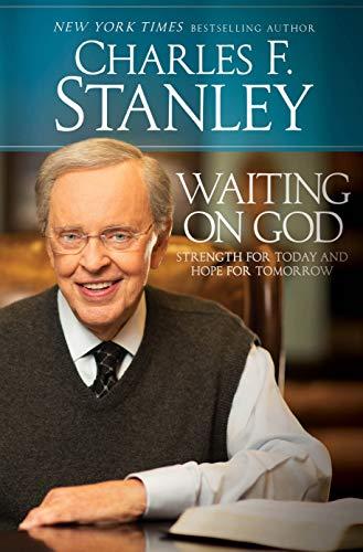 Waiting on God: Stanley, Charles F.
