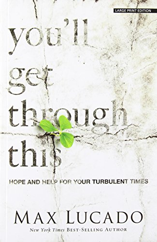 9781594155390: You'll Get Through This: Hope and Help for Your Turbulent Times
