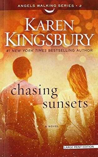 9781594155406: Chasing Sunsets (Angels Walking)