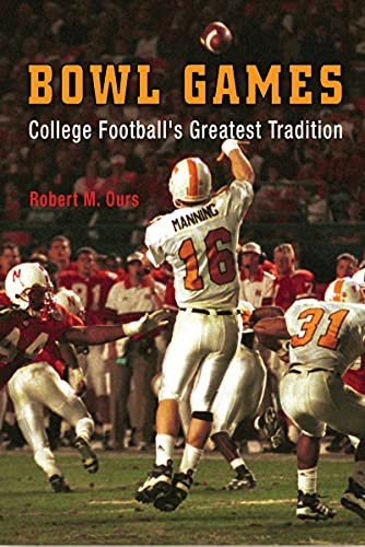 9781594160011: Bowl Games: College Football's Greatest Tradition