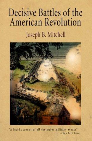 9781594160042: Decisive Battles of the American Revolution