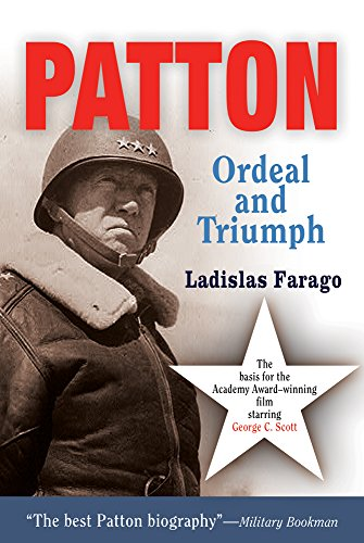 9781594160110: Patton: Ordeal and Triumph