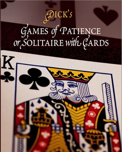 9781594160189: Games of Patience: or, Solitaire with Cards