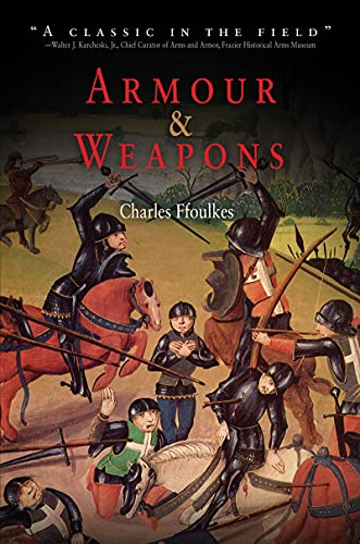 Armour & Weapons: Ffoulkes, Charles