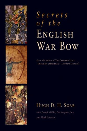 9781594160257: Secrets of the English War Bow