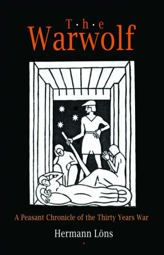 9781594160264: Warwolf: A Peasant Chronicle of the Thirty Years War