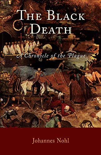 9781594160295: The Black Death: A Chronicle of the Plague
