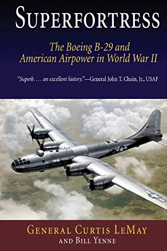 9781594160394: Superfortress: The Boeing B-29 and American Airpower in World War II