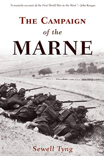 9781594160424: The Campaign of the Marne