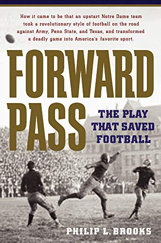 9781594160523: Forward Pass: The Play That Saved Football