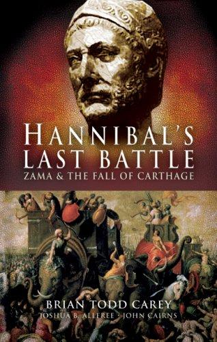 9781594160752: Hannibal's Last Battle: Zama and the Fall of Carthage