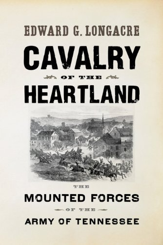 9781594160981: Cavalry of the Heartland: The Mounted Forces of the Army of Tennessee