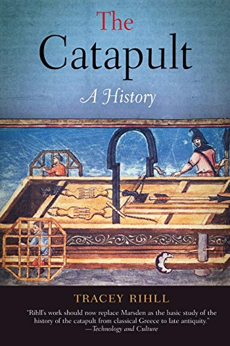 9781594161032: The Catapult: A History