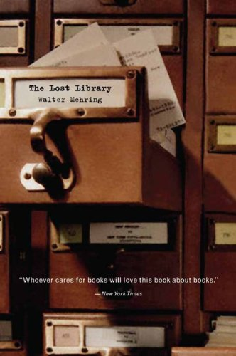 9781594161216: The Lost Library: The Autobiography of a Culture