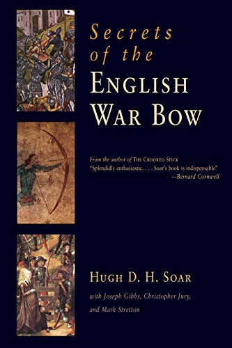 9781594161261: Secrets of the English War Bow