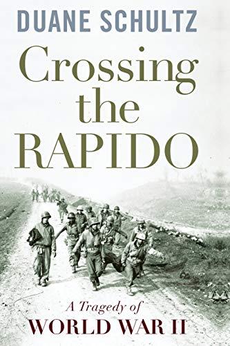 9781594161407: Crossing the Rapido: A Tragedy of World War II