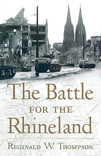 9781594161704: The Battle for the Rhineland