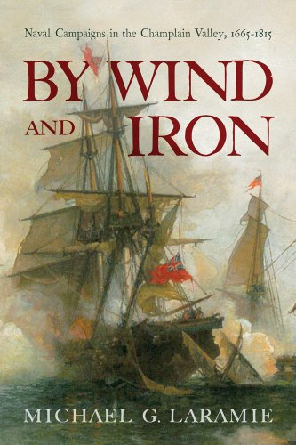 9781594161988: By Wind and Iron: Naval Campaigns in the Champlain Valley, 1665-1815 (Spirituality in Education)