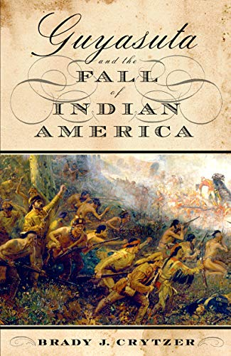9781594162442: Guyasuta and the Fall of Indian America