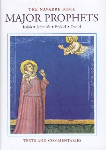 The Navarre Bible: Major Prophets (The Navarre Bible: Old Testament): University of Navarre