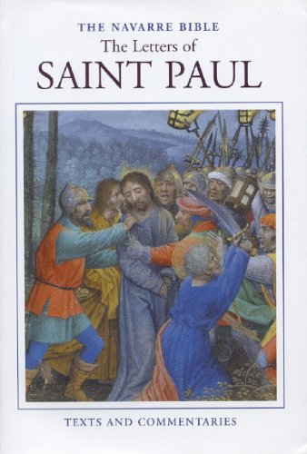 The Navarre Bible: The Letters of Saint Paul (The Navarre Bible: New Testament): University of ...