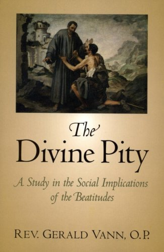 9781594170553: The Divine Pity: A Study in the Social Implications of the Beatitudes