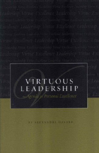 9781594170591: Virtuous Leadership: An Agenda for Personal Excellence