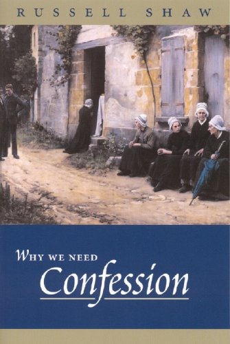 9781594170621: Why We Need Confession