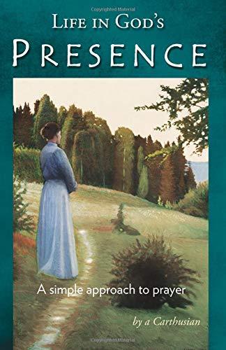 9781594171444: Life in God's Presence