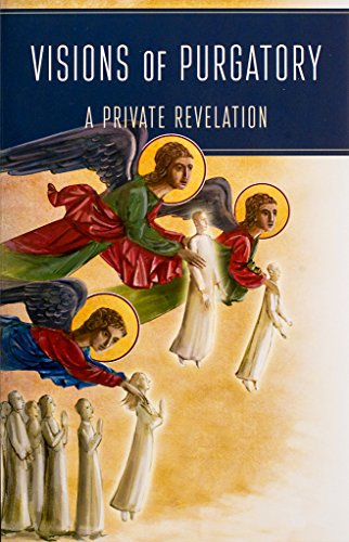 9781594172182: Visions of Purgatory: A Private Revelation