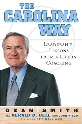 9781594200052: The Carolina Way: Leadership Lessons from a Life in Coaching