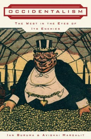 9781594200083: Occidentalism: The West in the Eyes of Its Enemies