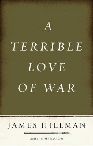 9781594200113: A Terrible Love of War