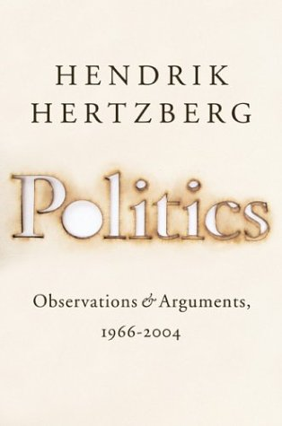 Politics : Observations and Arguments, 1966-2004