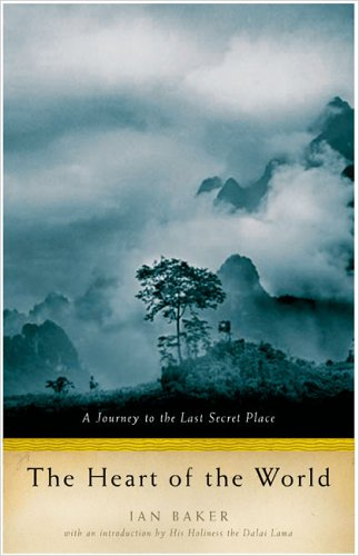 9781594200274: The Heart Of The World: A Journey To The Last Secret Place