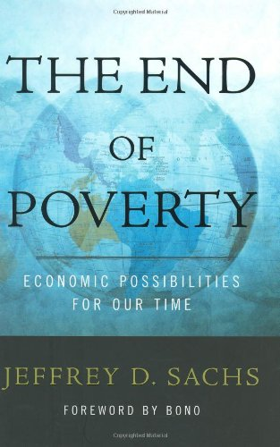 9781594200458: The End of Poverty: Economic Possibilities for Our Time