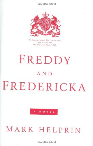 Freddy and Fredericka: Helprin, Mark