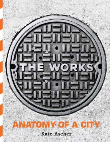 9781594200717: The Works: Anatomy of a City