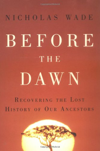9781594200793: Before the Dawn: Recovering the Lost History of Our Ancestors