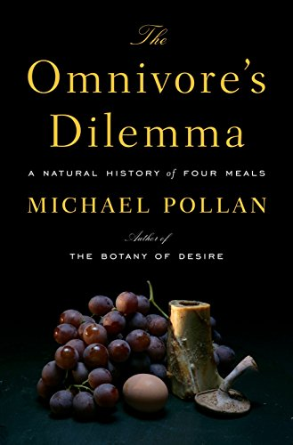 9781594200823: The Omnivore's Dilemma: A Natural History of Four Meals