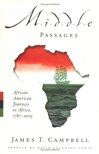 9781594200830: Middle Passages: African American Journeys to Africa, 1787-2005