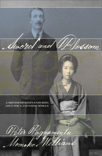 9781594200892: Sword and Blossom: A British Officer's Enduring Love for a Japanese Woman