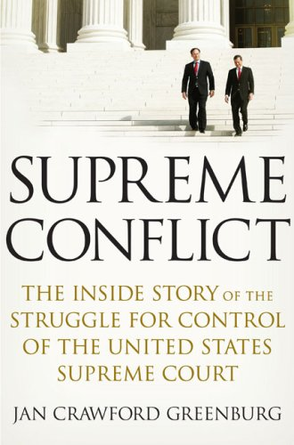 9781594201011: Supreme Conflict: The Inside Story of the Struggle for Control of the United States Supreme Court