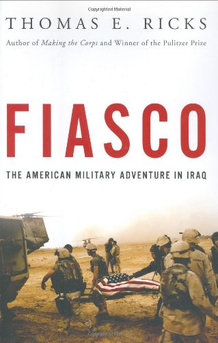 9781594201035: Fiasco: The American Military Adventure in Iraq