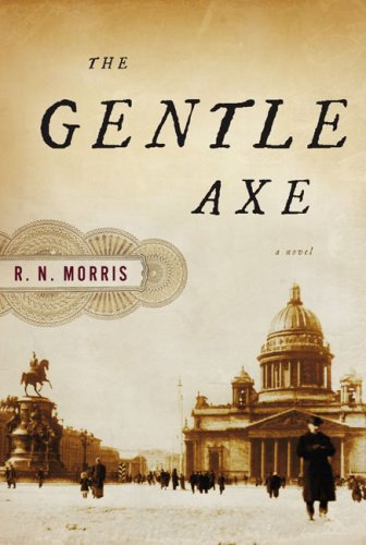 The Gentle Axe: A Novel: Morris, R. N.