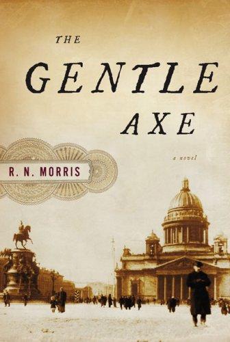 9781594201127: The Gentle Axe: A Novel